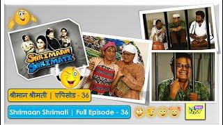 Shrimaan Shrimati - Episode 36 - Full Episode