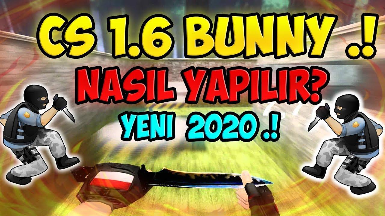 CS 1.6 - Bunny Nasıl Yapılır a'dan Z'ye anlatım - ! HERKES BUNNY YAPACAK .!
