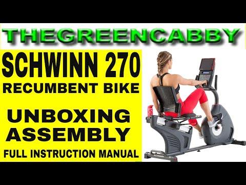 Schwinn 270 Recumbent Exercise Bike Unboxing Assembly Full Instruction Manual Youtube