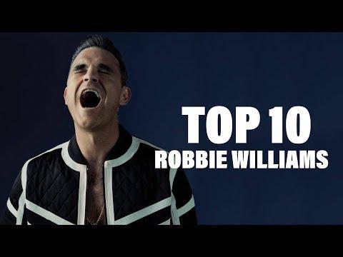 TOP 10 Songs - Robbie Williams
