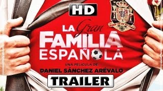 La Gran Familia Española Trailer 2013 #3