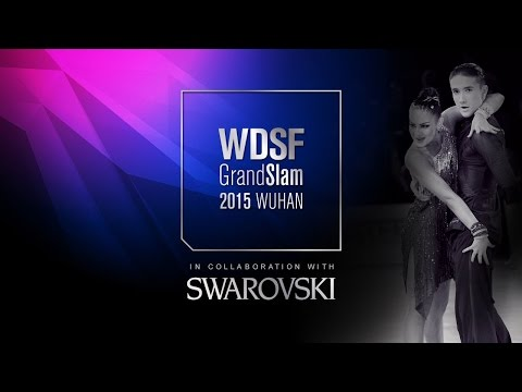 2015 GrandSlam Wuhan | The China Open | DanceSport Total