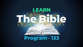 Learn The Bible | Program - 133 | (English) - (for Details about PDF NOTES, kindly see below)