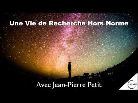 «Une Vie de Recherche Hors Norme» avec Jean-Pierre Petit - NURÉA TV