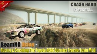 BeamNG Drive - Racing & Crashing The Toyota AE86 Sprinter/Trueno Levin Mod