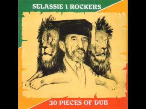 Selassie I Rockers - 30 Pieces Of Dub