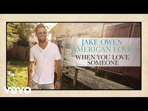 Jake Owen  When You Love Someone Audio