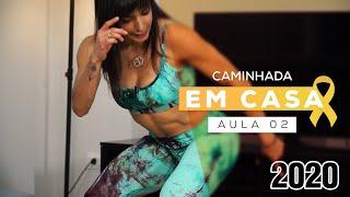 Projeto #caminhadaemcasa - EXERCÍCIO PARA INICIANTES - Aula 02 - Carol Borba