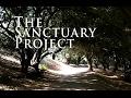 Capture de la vidéo The Sanctuary Project - A Documentary Short
