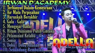 Irwan D'Academy || Album pilihan terbaik ft. Om Adella