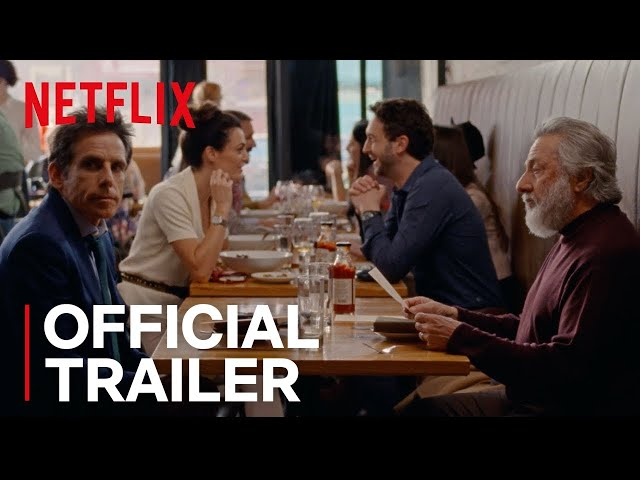 The Meyerowitz Stories (New and Selected)   Official Trailer [HD]   Netflix