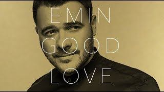 EMIN - Good Love (Album 2019)