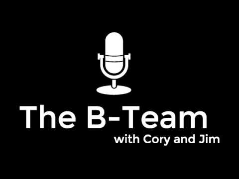 """The B-Team with Cory and Jim Ep. 47 """"Clowns Don't Sleep"""""""