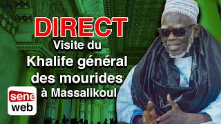 DIRECT. Visite du Khalife général des mourides à Massalikoul