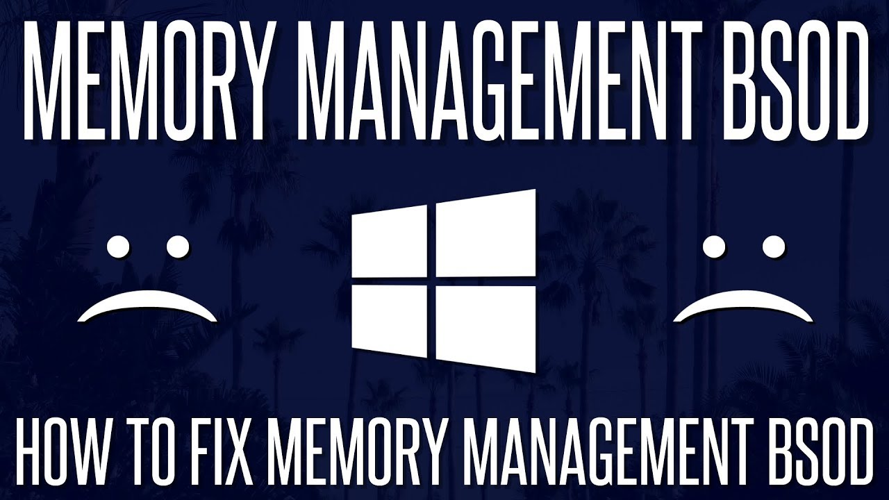 memory management windows 10 crash