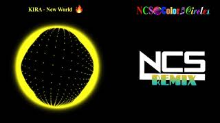 KIRA - New World NCS Color Circles NCS Remix