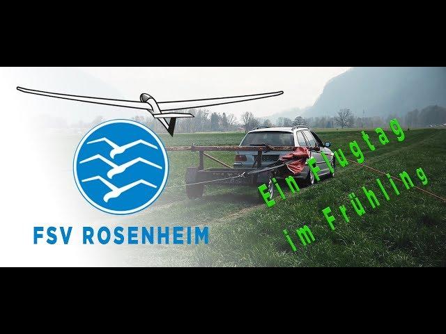 Flugsportverein Rosenheim Segelfliegen aus Leidenschaft - Ein Frühlingstag am Flugplatz