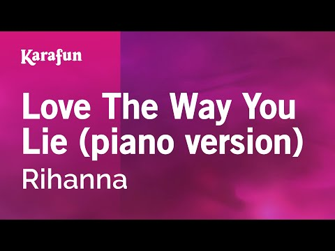 Karaoke Love The Way You Lie (piano version) -...