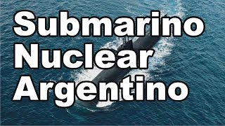 Submarino Nuclear Argentino (proyecto)
