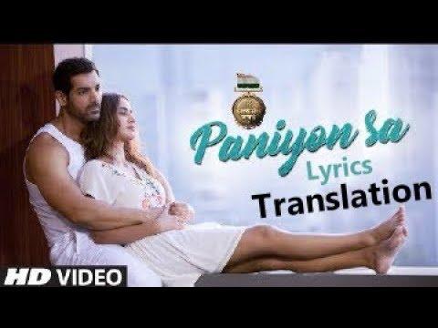 Paniyon Sa | Atif Aslam | Tulsi Kumar | John Abraham | English Translation | Mp3