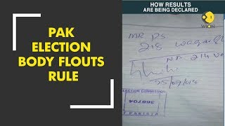 Pakistan Elections 2018: Election Commission of Pakistan flouts rules while counting
