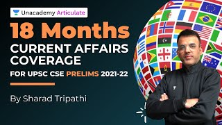 18 months Current Affairs coverage for UPSC Prelims 2021-22  By Sharad Tripathi Unacademy Articulate