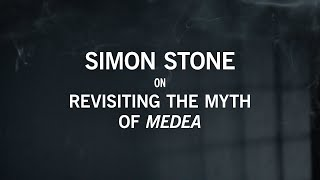 Simon Stone On Revisiting The Myth Of Medea