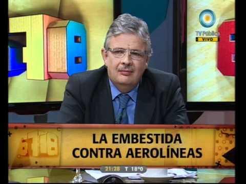 678 - 10-11-11 (1 de 5) La embestida contra Aerolíneas Argentinas