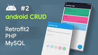 COLOR PICKER 🎨 PALETTE ANDROID - #2 - Android CRUD Tutorial | • RETROFIT • PHP • MYSQL HD