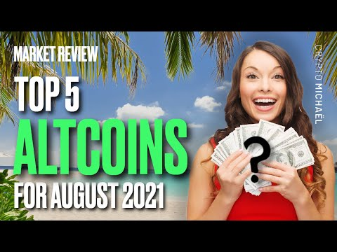 👀 TOP ALTCOINS I'M WATCHING FOR AUGUST 2021! 👀
