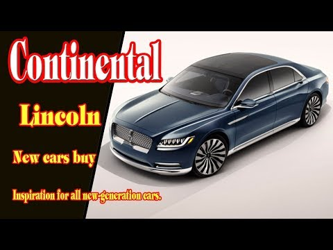 2018 Lincoln Continental Review | 2018 Lincoln Continental Black Label Edition | New Cars Buy