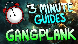 Gangplank Build & Basics - 3 Minute Guides