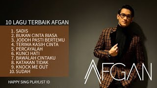 Download lagu 10 LAGU TERBAIK AFGAN (Playlist)