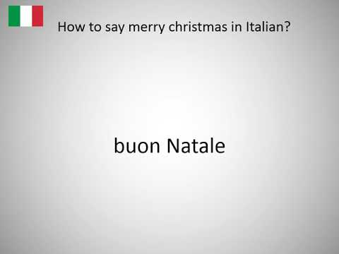 how to say merry christmas in italian - How Do You Say Merry Christmas In Italian