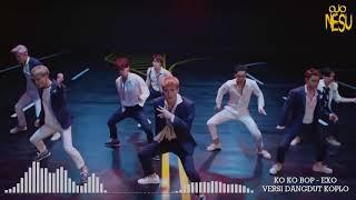 Ko Ko Bop EXO Versi Dangdut Koplo