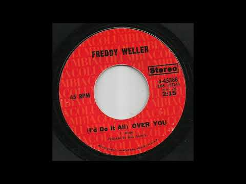 Freddy Weller - (I'd Do It All) Over You