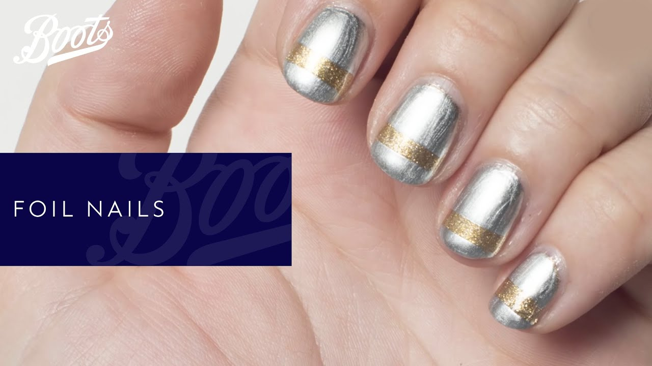 BOOTS HOW TO | Nail art tutorial: foil nails - YouTube