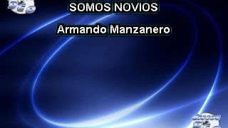Karaoke Canta como Armando Manzanero - SOMOS NOVIOS