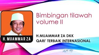 Download lagu Bimbingan Tilawatil Qur an Volume II Side B oleh Muammar ZA MP3