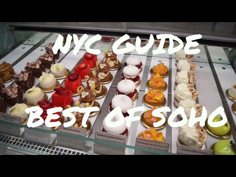 NYC Guide: SOHO - Best Places To Go
