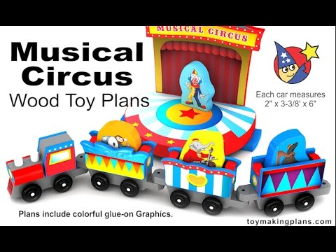 Wood Toy Plans - Musical Circus Train