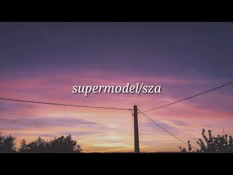 SZA - Supermodel (Lyrics)