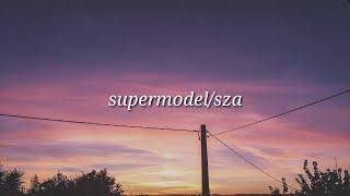 SZA Supermodel Lyrics