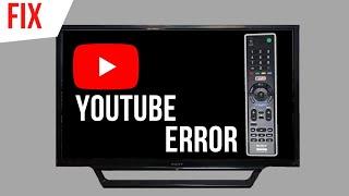 Sony Bravia TV | YouTube App Error or Not Working | Fix Now