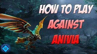 How to play against Anivia [League of Legends]