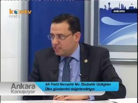 Ebubekir Gizligider Kon Tv Ankara konuşuyor Programı Canlı Yayın Konuğu oldu….