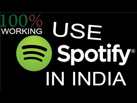 [100%WORKING]How to use SPOTIFY in INDIA New Method 2018 Mp3