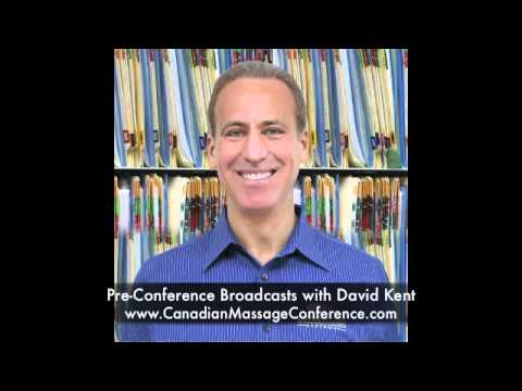 Back Pain Pre-Conference Broadcasts with David Kent - Canadian Massage Conference