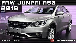 2018 FAW JUNPAI A50 Review Rendered Price Specs Release Date
