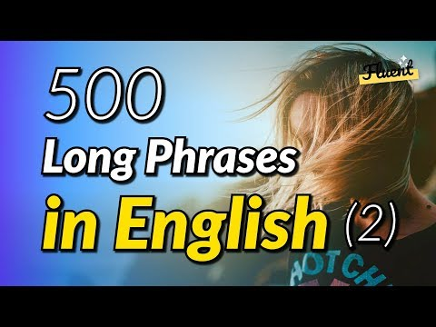 The 500 common long phrases in English - Volume 2